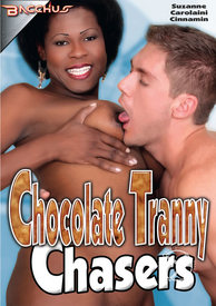 Chocolate Tranny Chasers