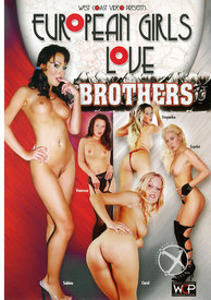 Euro Girls Love Brothers
